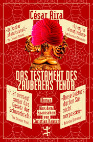 Das Testament des Zauberers Tenor von César Aira.