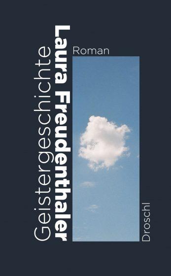 Geistergeschichte von Laura Freudenthaler.