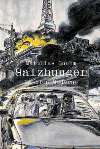 Salzhunger von Matthias Gnehm.