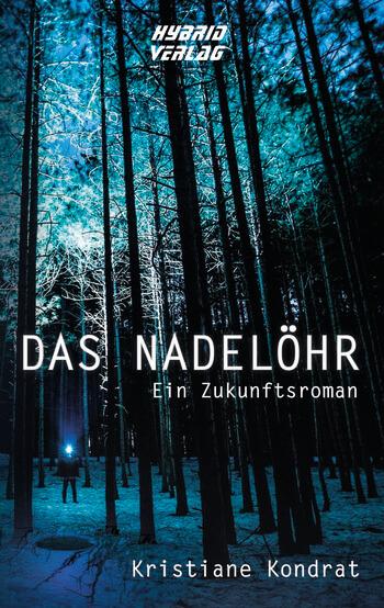 Das Nadelöhr von Kristiane Kondrat.