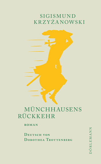 Sigismund Krzyżanowski: Münchhausens Rückkehr.
