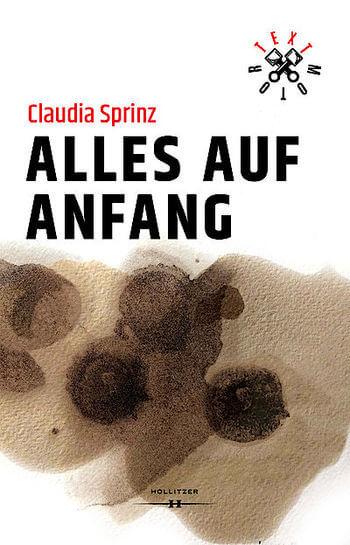 Alles auf Anfang von Claudia Sprinz.