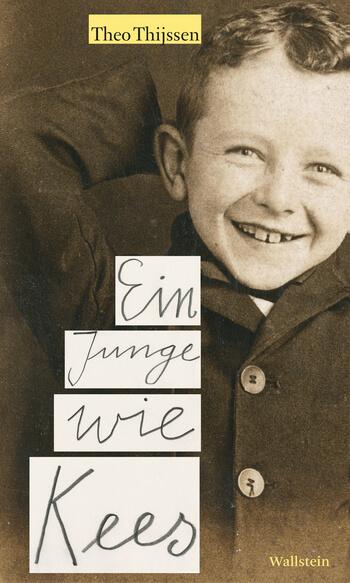 Ein Junge wie Kees von Theo Thijssen.