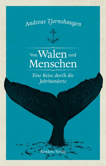 Von Walen und Menschen von Andreas Tjernshaugen.