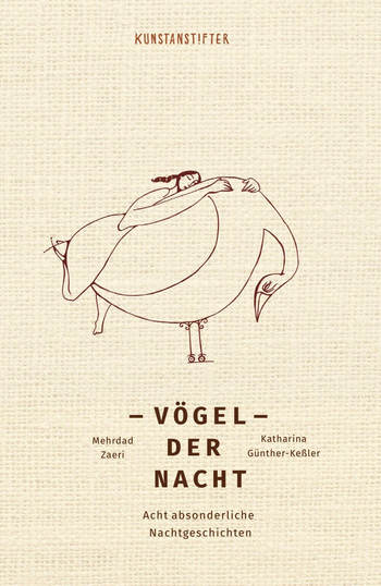 Vögel der Nacht von Katharina Günther-Keßler und Mehrdad Zaeri.