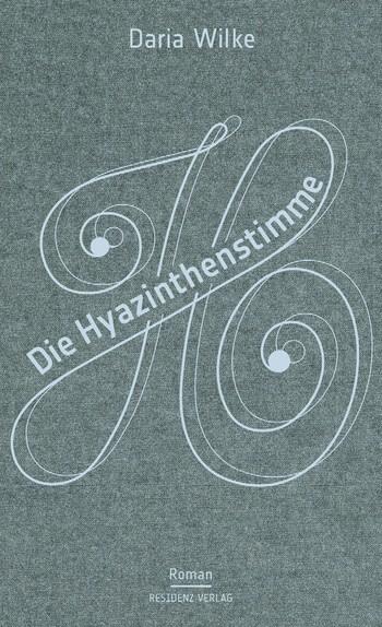 Die Hyazinthenstimme von Daria Wilke.