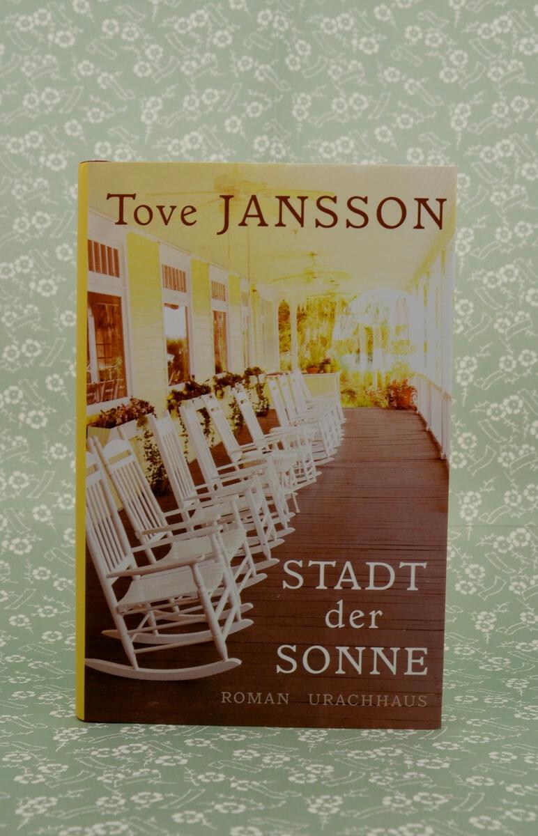 Stadt der Sonne von Tove Jansson.