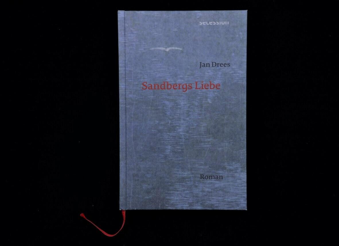 Sandbergs Liebe von Jan Drees