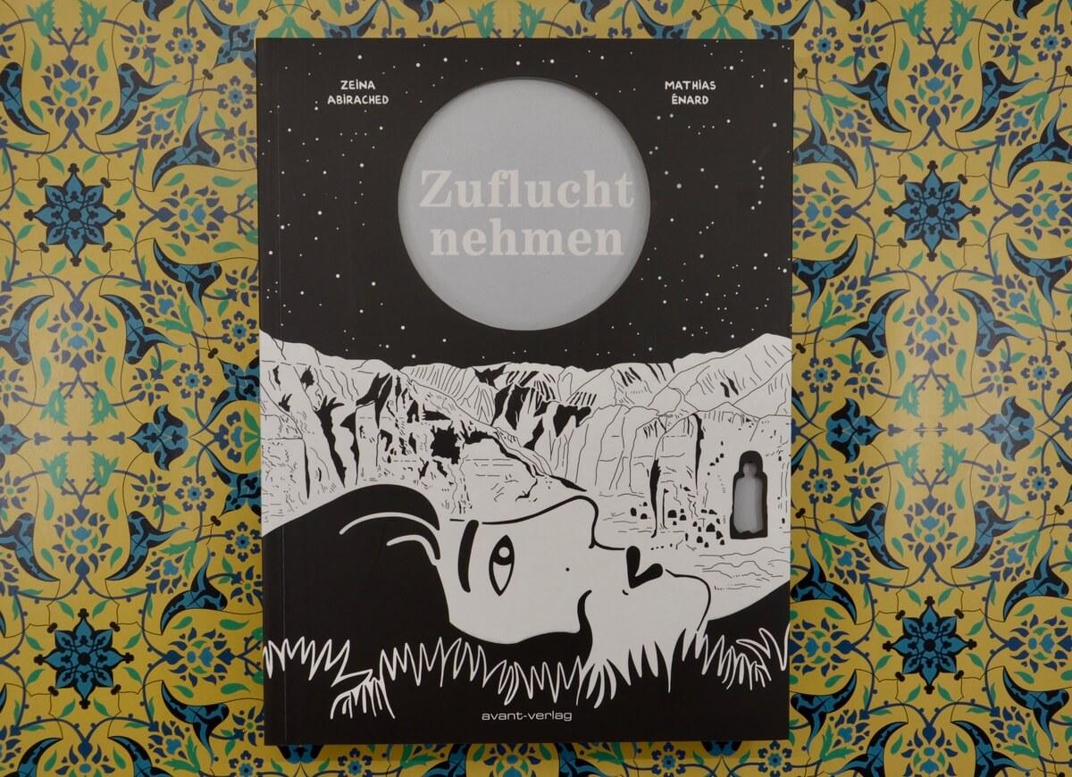 Zuflucht nehmen von Mathias Énard und Zeina Abirached