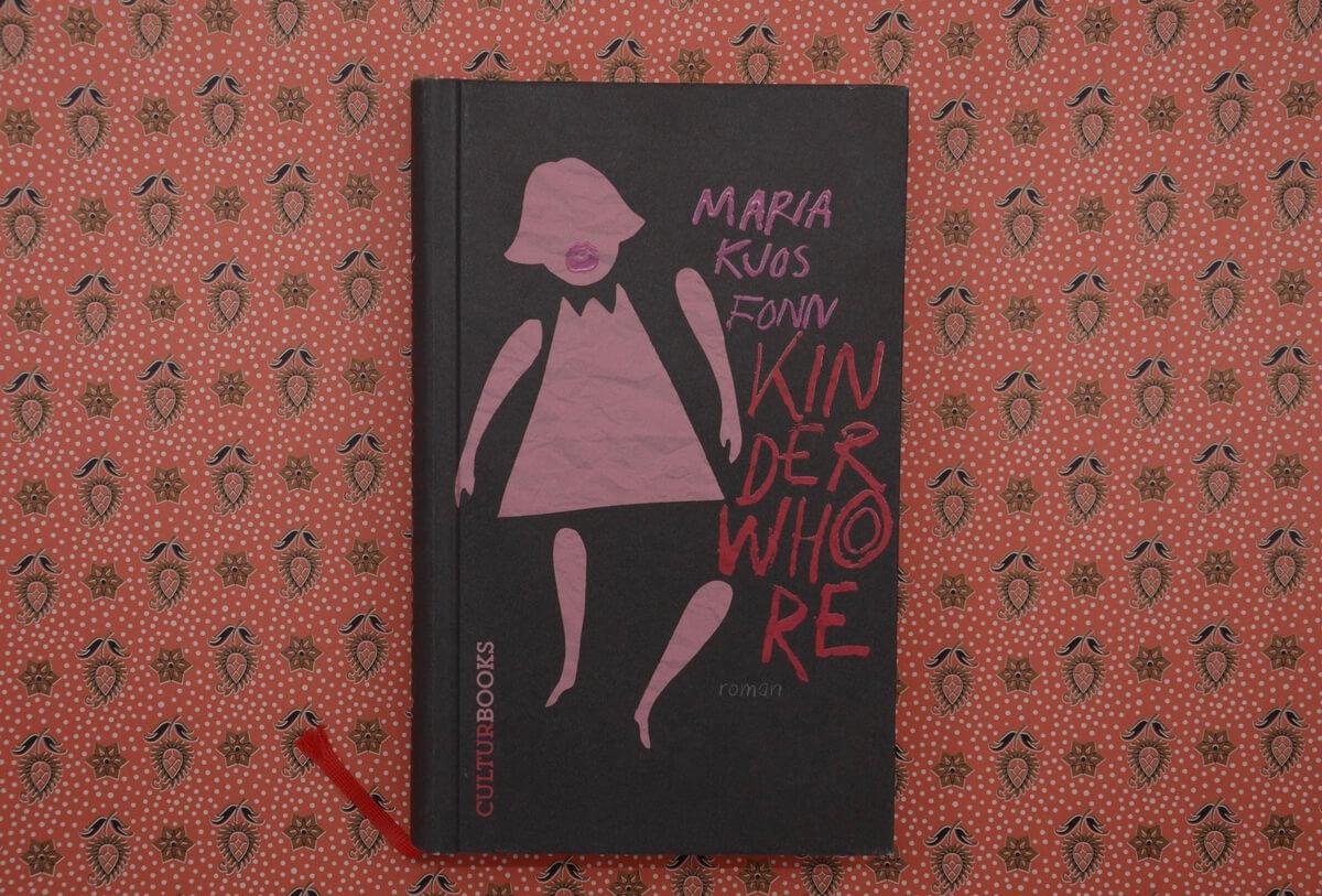Kinderwhore von Maria Kjos Fonn
