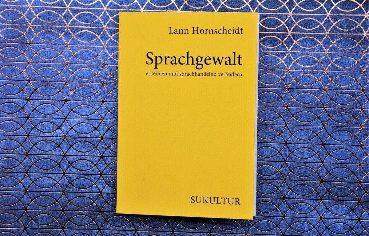 Sprachgewalt von Lann Hornscheidt.