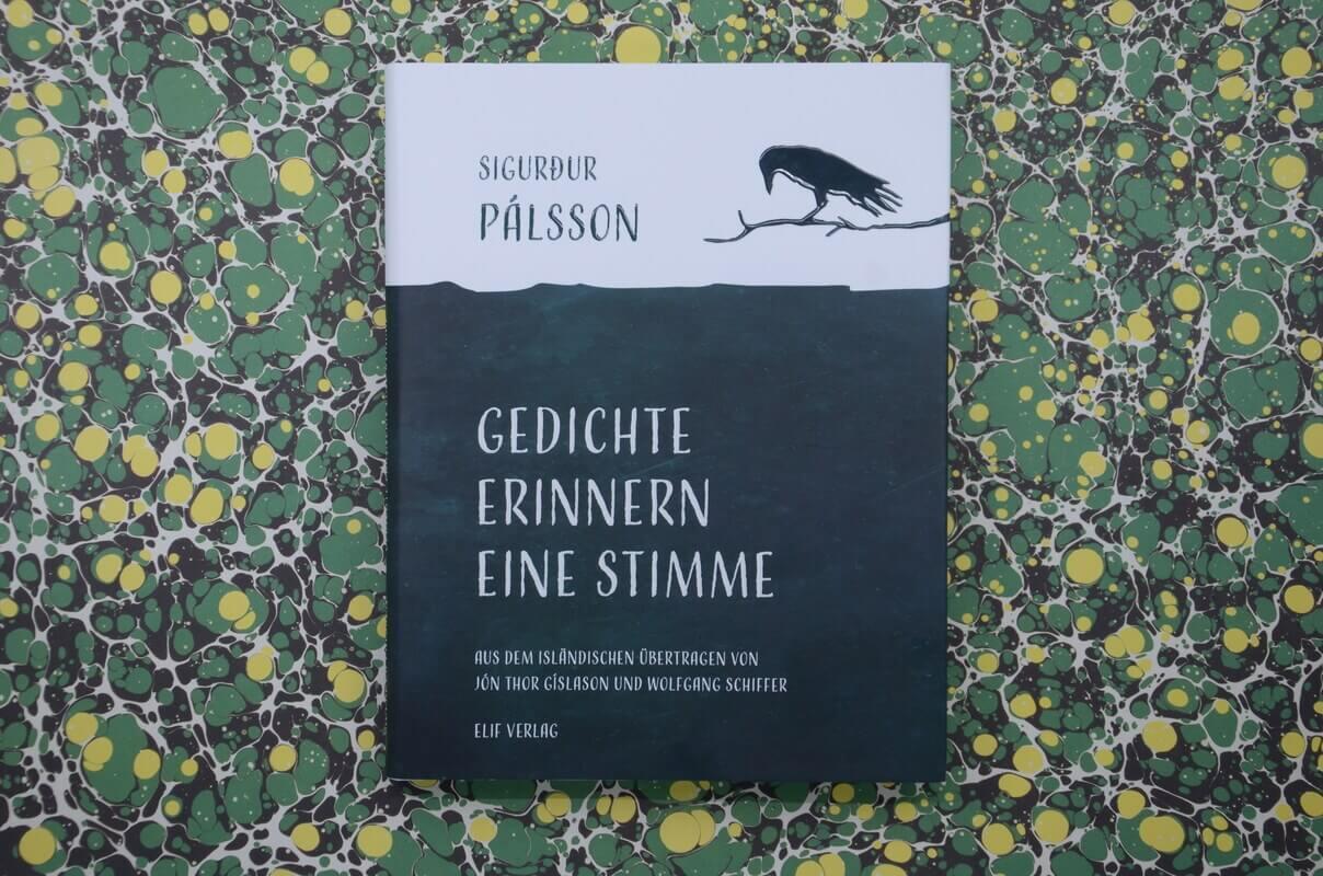 Gedichte erinnern eine Stimme von Sigurður Pálsson.