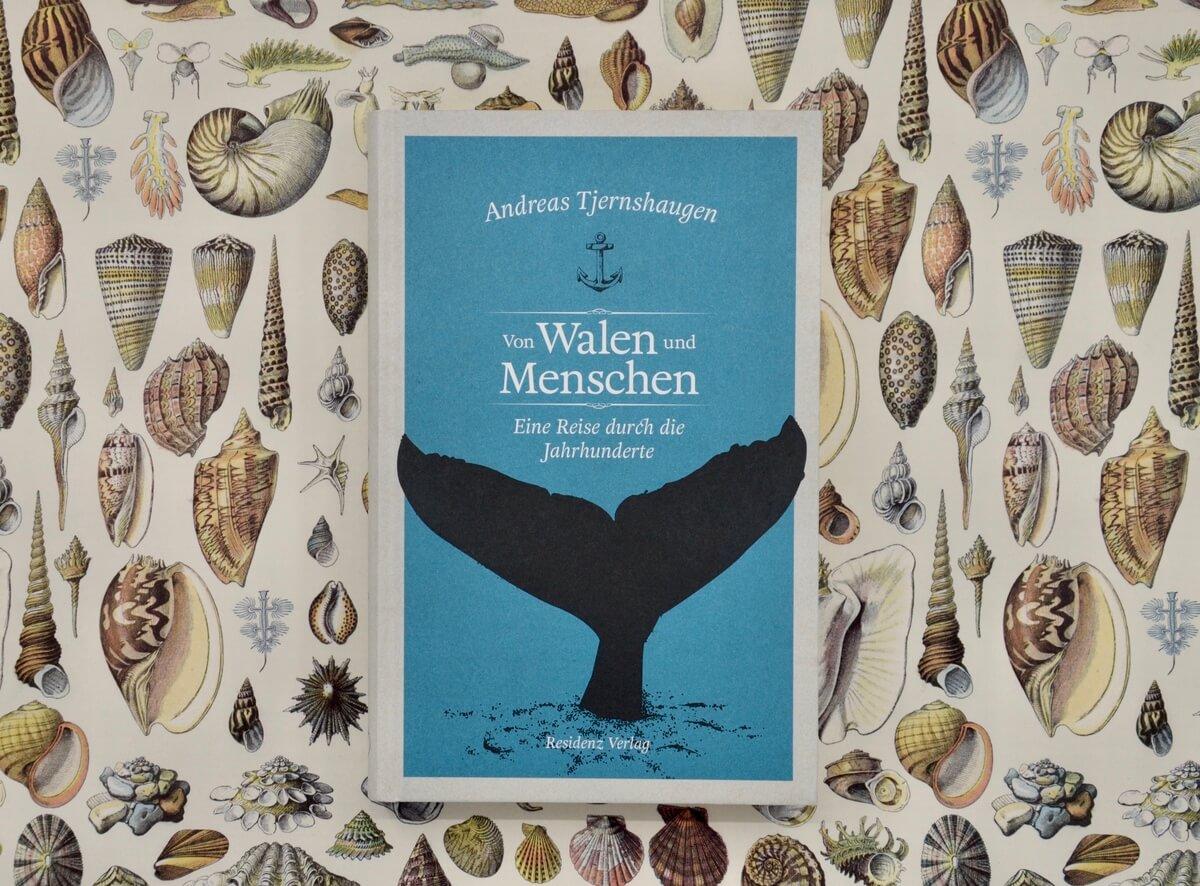 Von Walen und Menschen von Andreas Tjernshaugen