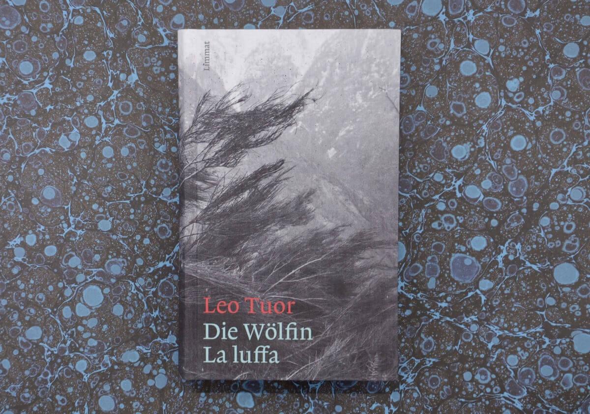 Die Wölfin/ La luffa von Leo Tuor.