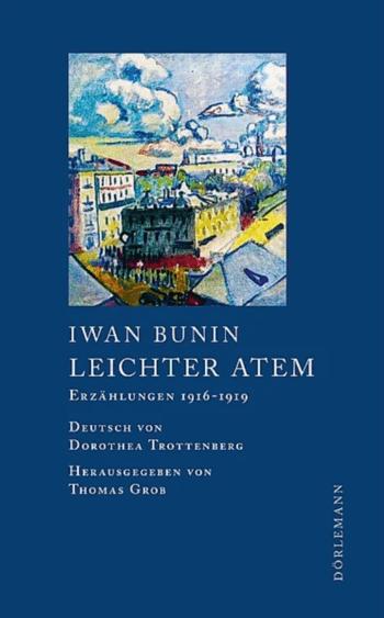 Leichter Atem von Iwan Bunin