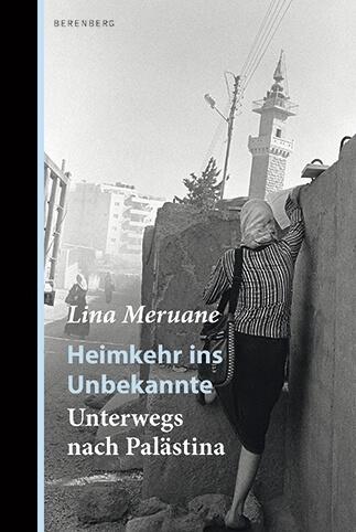 Heimkehr ins Unbekannte von Lina Meruane