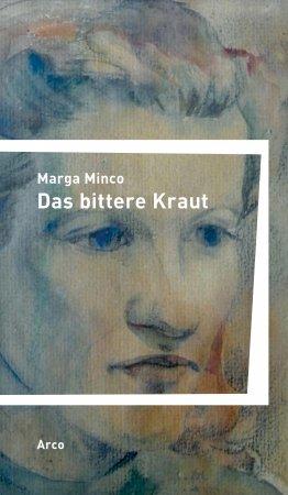 Das bittere Kraut von Marga Minco.